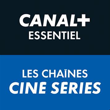 Canal+ Essentiel & Les chaines Ciné Séries