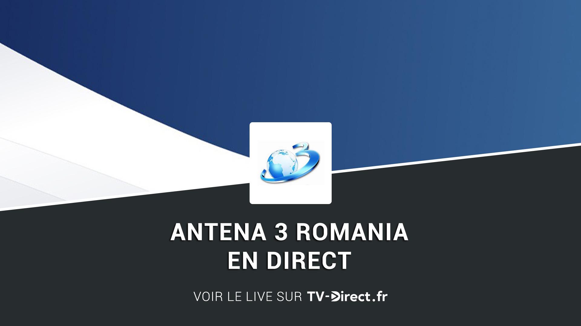 Antena 3 Romania Direct - Regarder Antena 3 Romania live sur internet