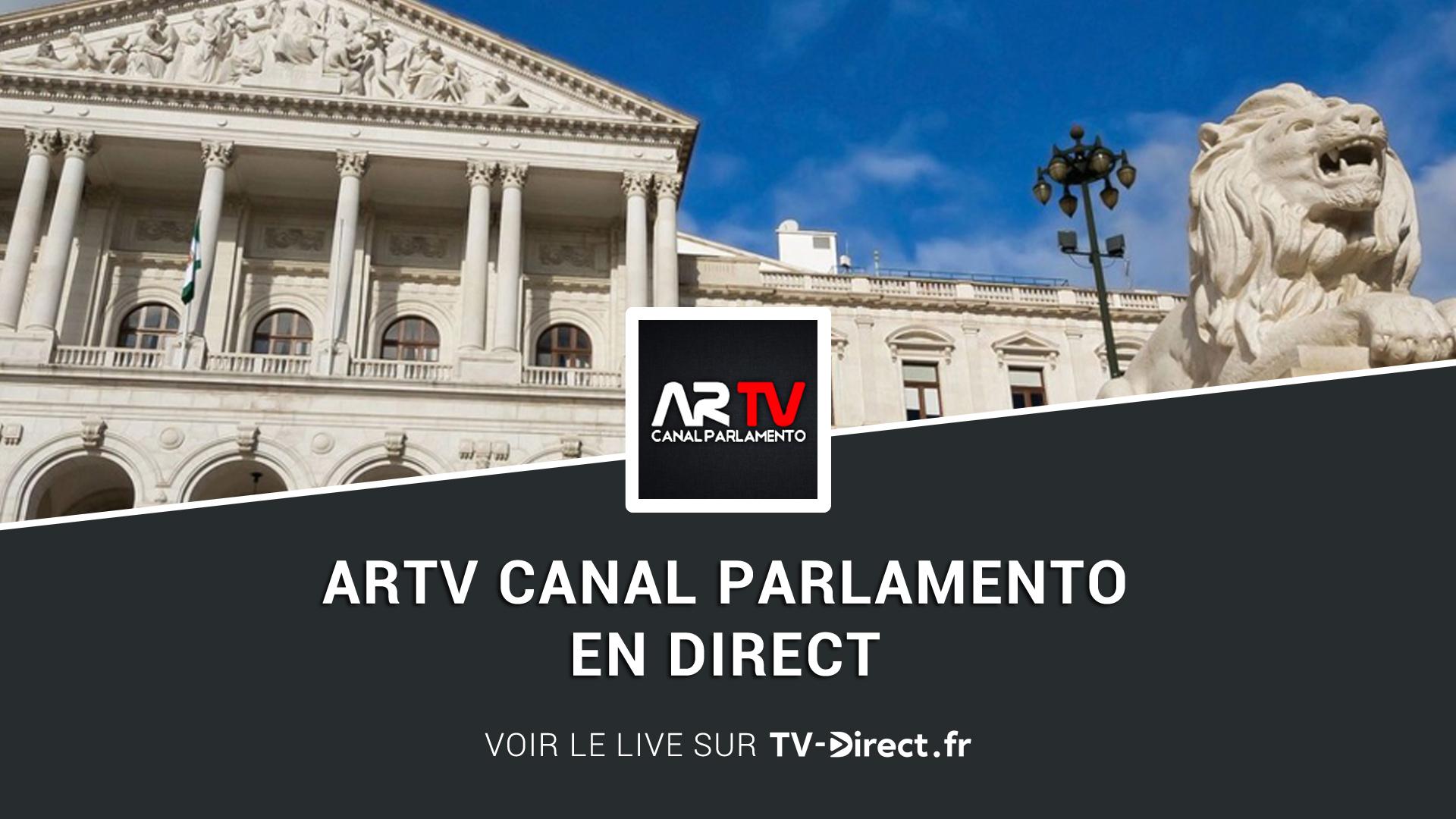 Artv canal parlamento direct regarder le live sur internet for Streaming parlamento