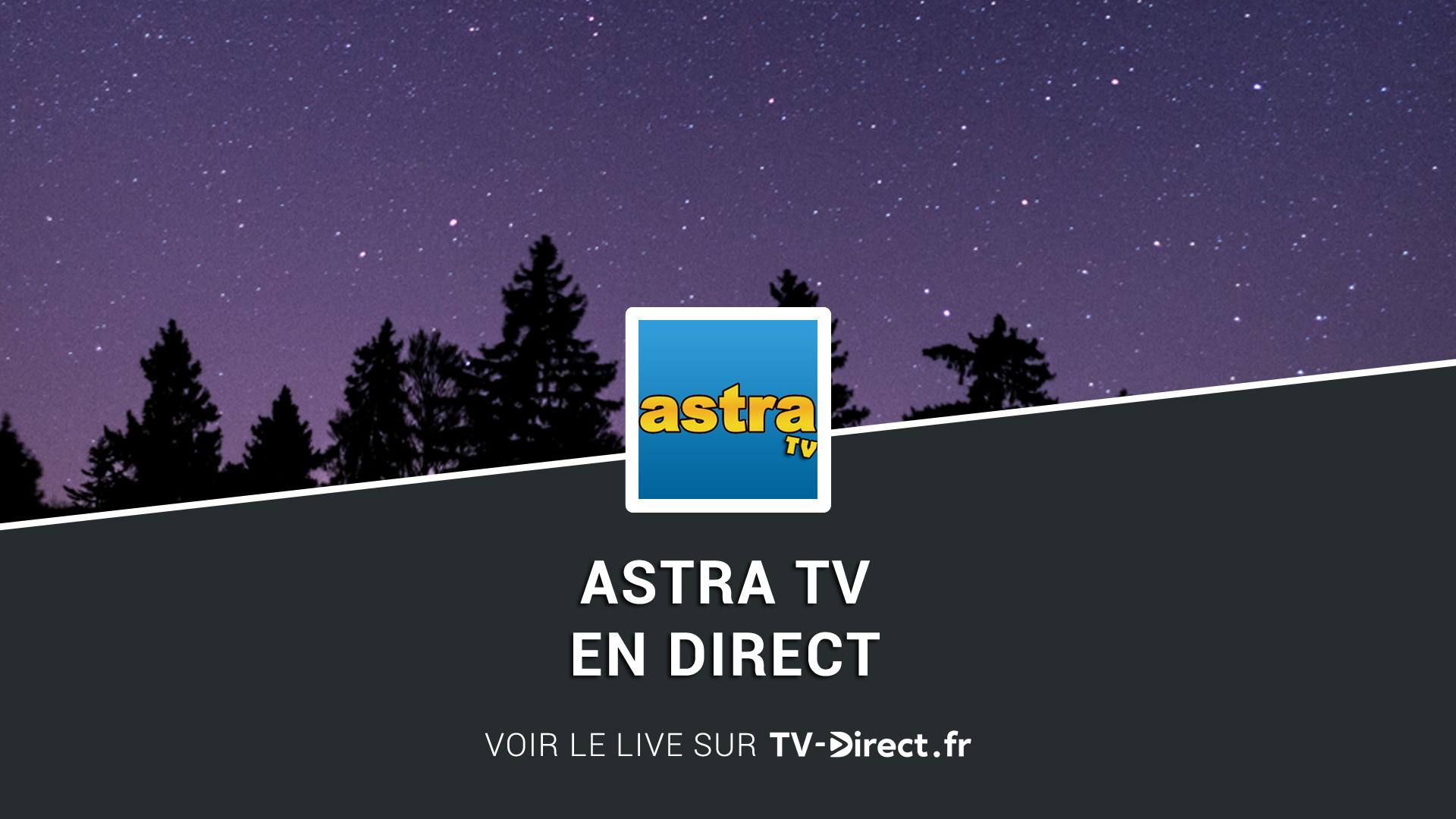 astra tv direct regarder astra tv live sur internet. Black Bedroom Furniture Sets. Home Design Ideas