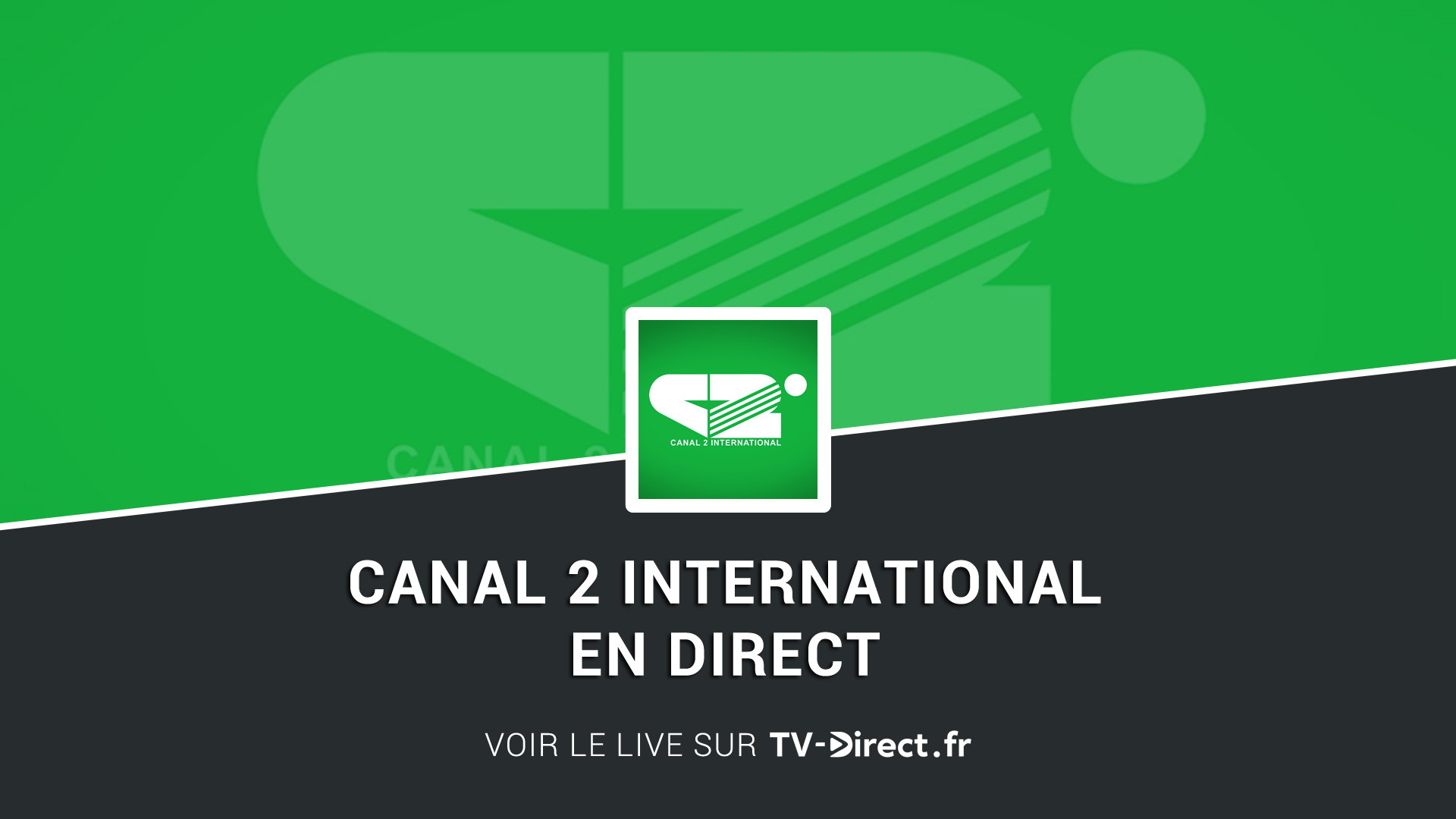 canal 2 international direct regarder le live sur internet. Black Bedroom Furniture Sets. Home Design Ideas