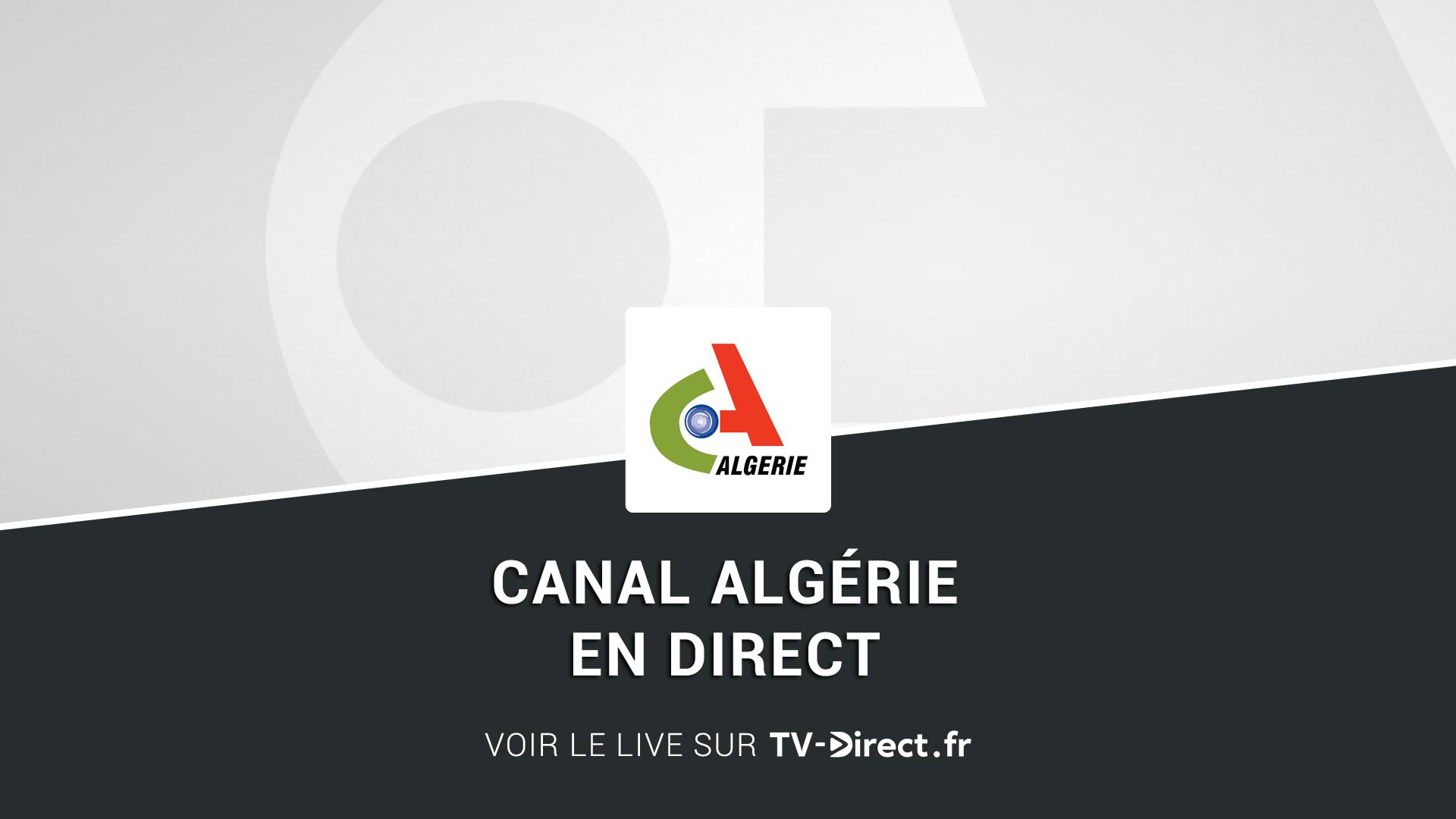 canal alg rie direct regarder canal alg rie en direct live sur internet. Black Bedroom Furniture Sets. Home Design Ideas