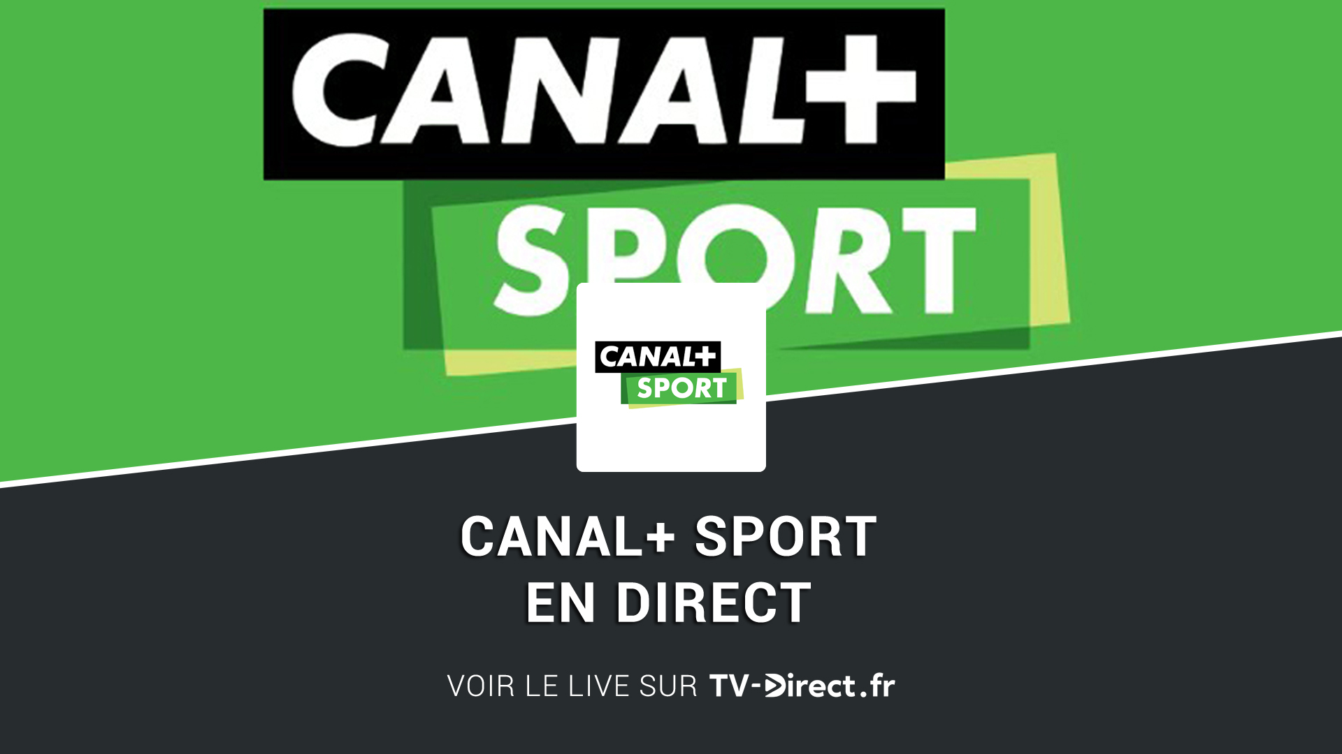 canal sport direct regarder canal sport streaming sur. Black Bedroom Furniture Sets. Home Design Ideas