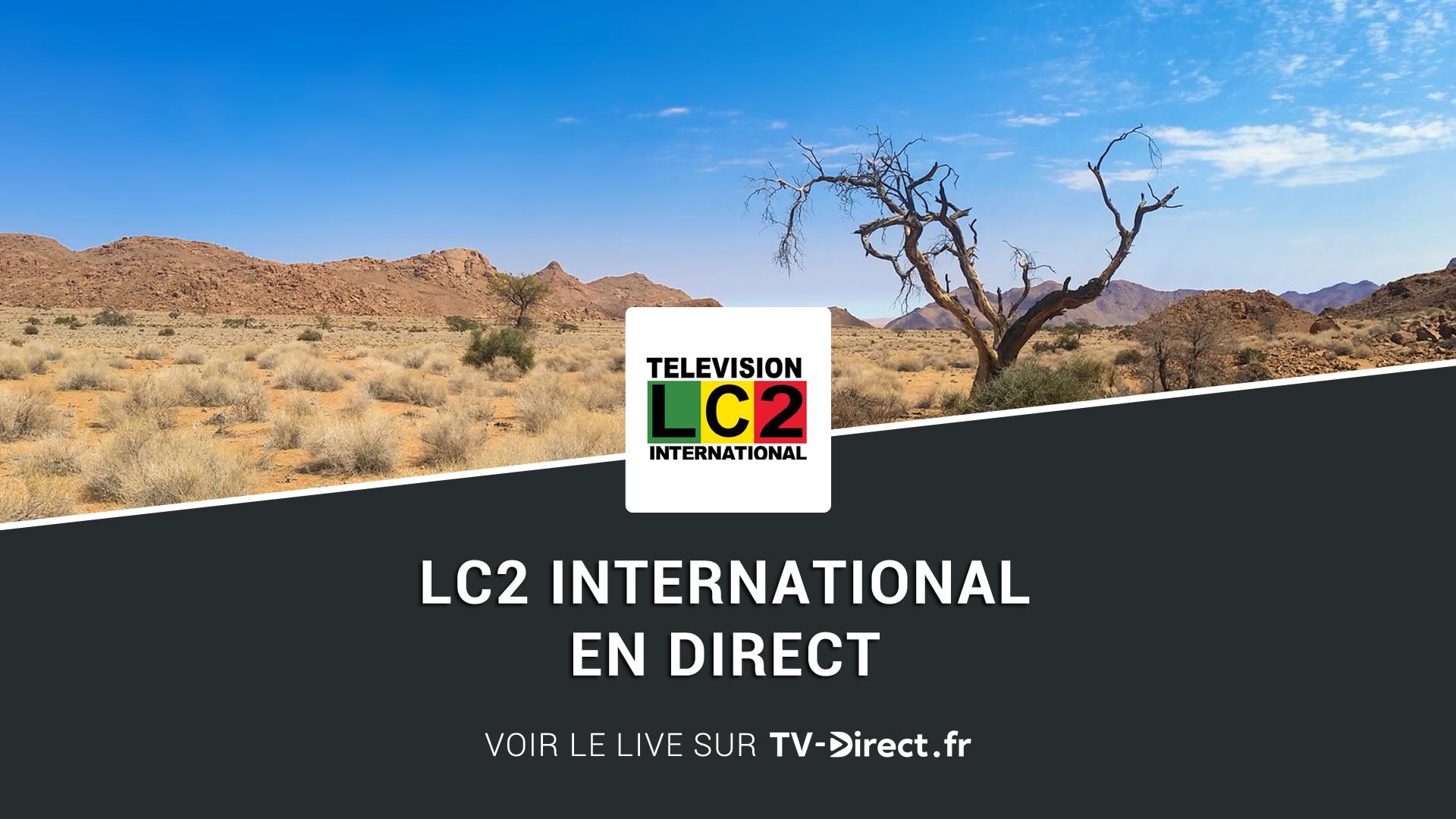 Lc2 international direct regarder le live sur internet - Regarder la coupe d afrique en direct ...