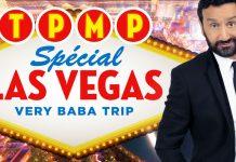 TPMP spécial Las Vegas