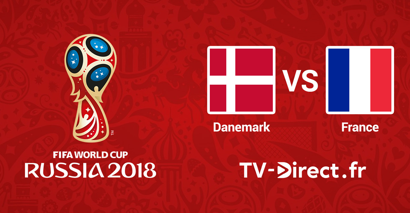 coupe du monde 2018 danemark france en live streaming sur internet. Black Bedroom Furniture Sets. Home Design Ideas
