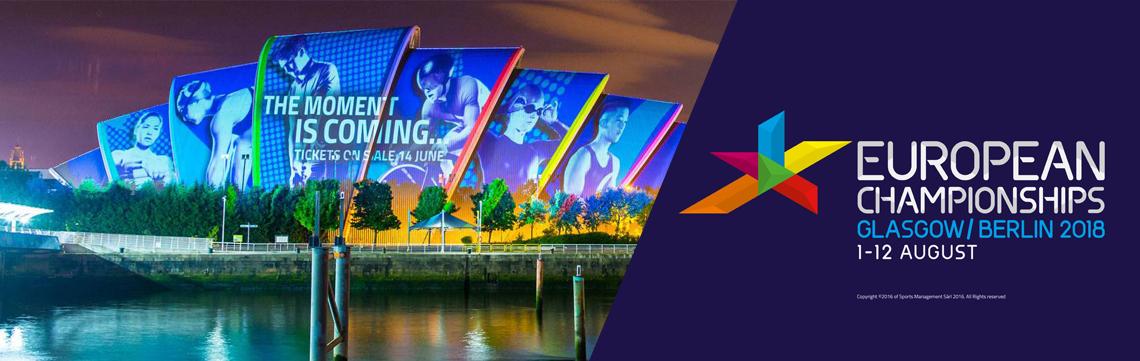 Championnats Européens Glasgow / Berlin 2018